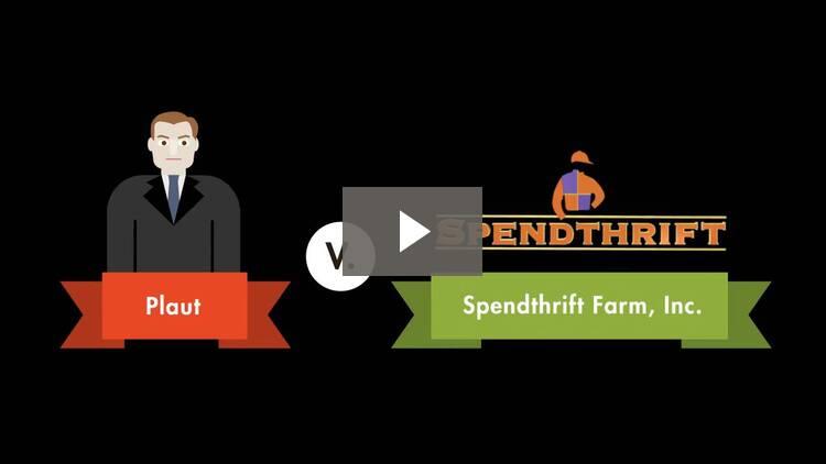 Plaut v. Spendthrift Farm, Inc.