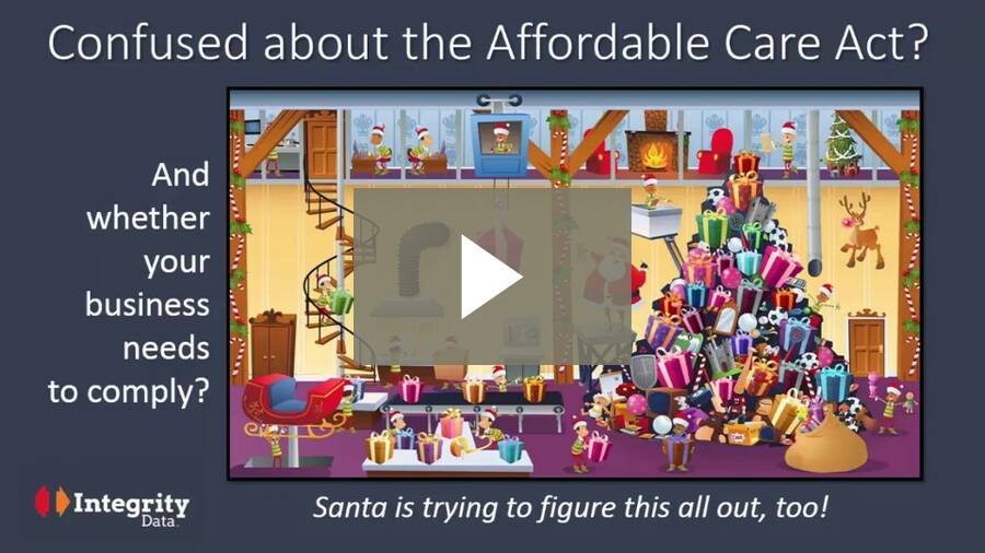 ACA for Santa Video 1: Confused about the Affordable Care Act and whether your business needs to comply?