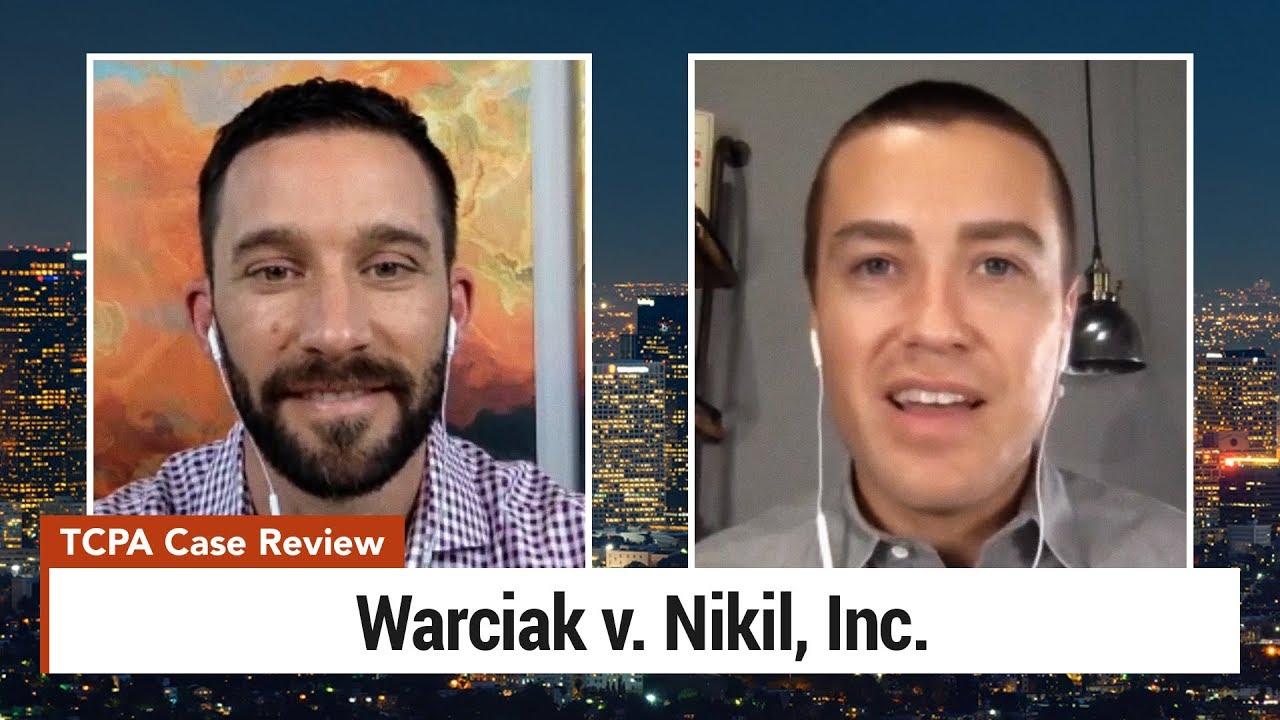 Text Message Marketing Lawsuit Review – Warciak v. Nikil