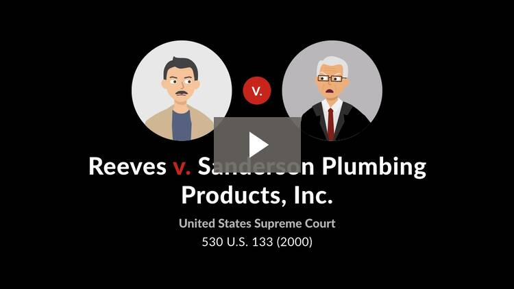 Reeves v. Sanderson Plumbing Products, Inc.