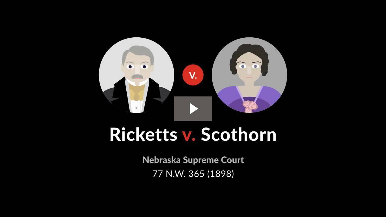 Ricketts v. Scothorn