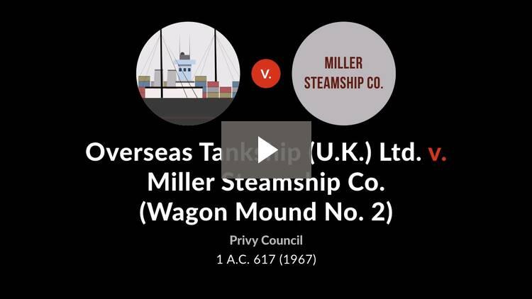 Overseas Tankship (U.K.) Ltd. v. Miller Steamship Co. [Wagon Mound No. 2]
