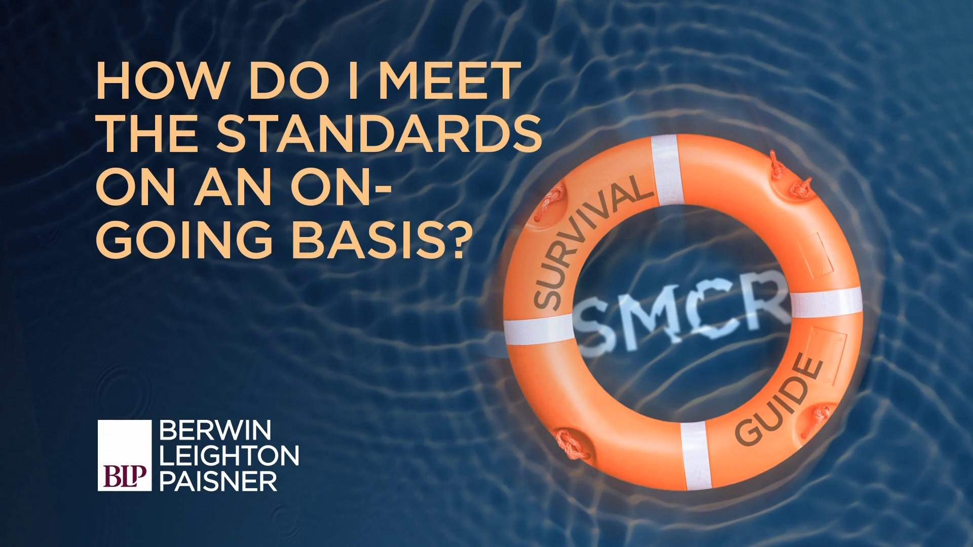 Still image from 'SMCR: How do I meet the standards on an ongoing basis?' video