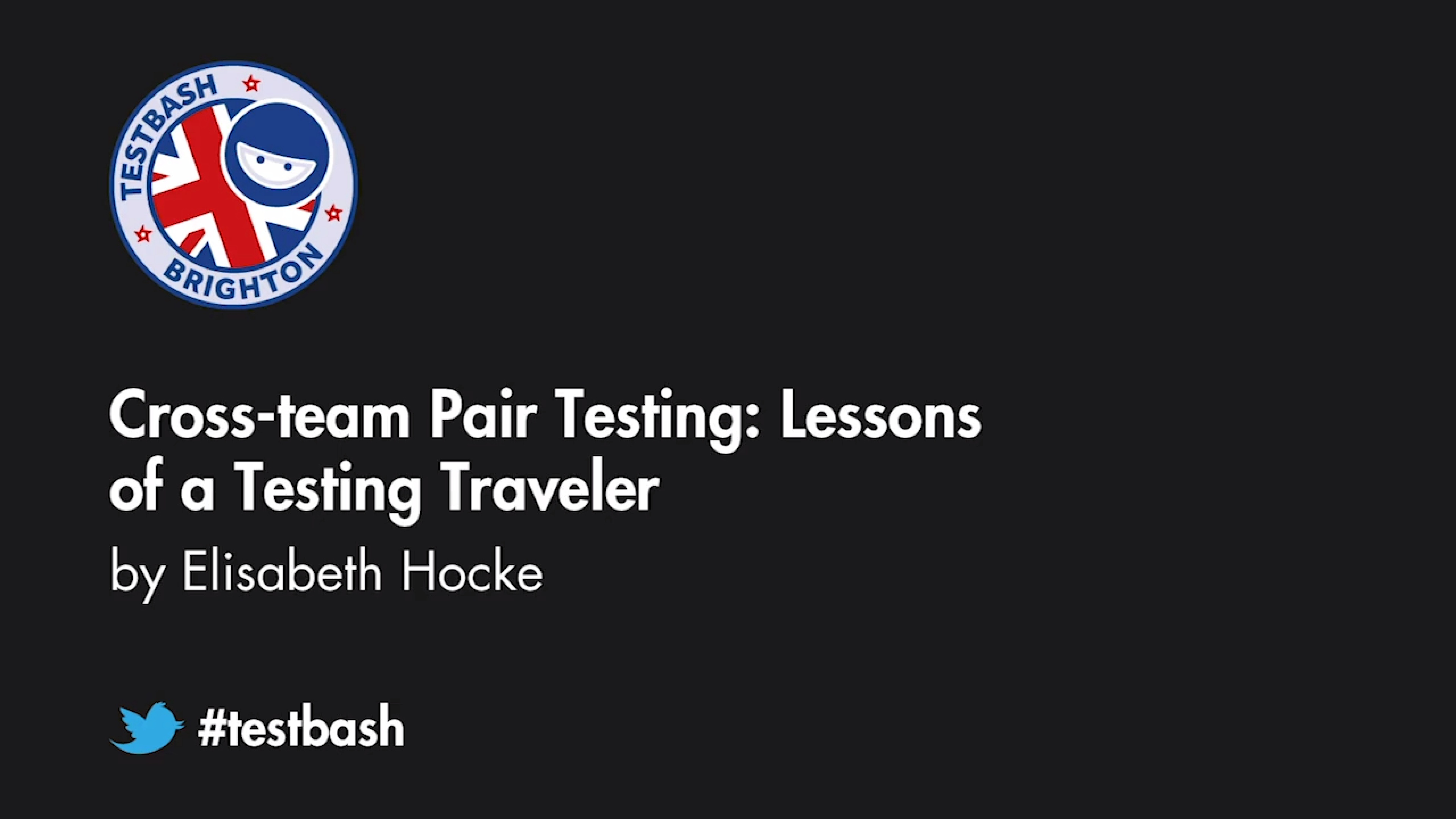 Cross-team Pair Testing: Lessons of a Testing Traveler - Elisabeth Hocke