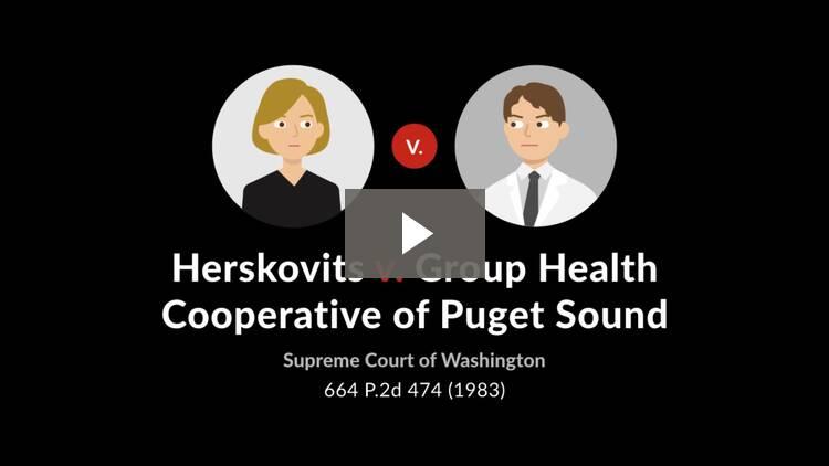 Herskovits v. Group Health Cooperative of Puget Sound