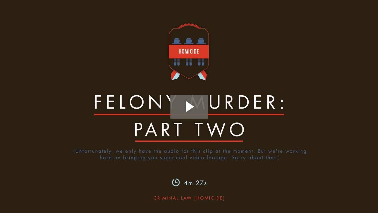 Felony Murder II