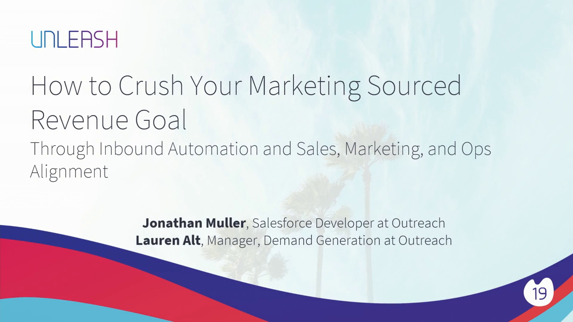 How to Crush your Marketing-Sourced Revenue Goal Through Inbound Automation and Sales, Marketing, and Ops Alignment - Jonathan Muller, Lauren Alt