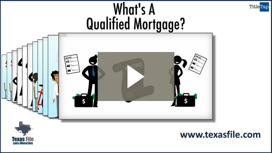 What is A Qualified Mortgage?