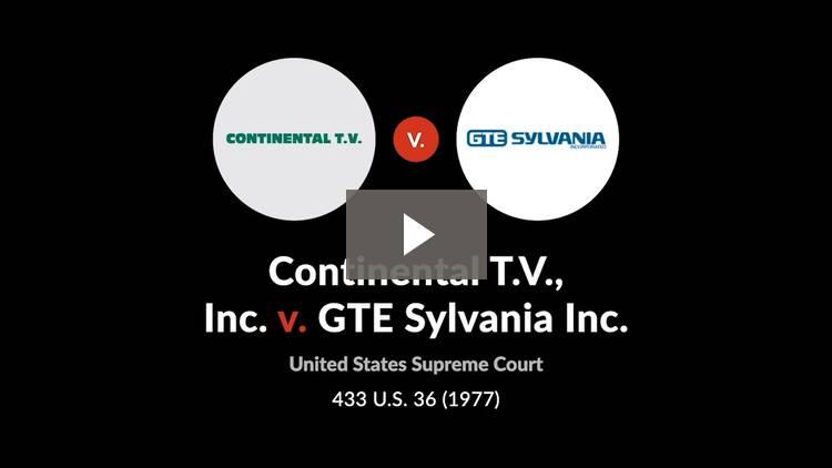 Continental T.V., Inc. v. GTE Sylvania Inc.