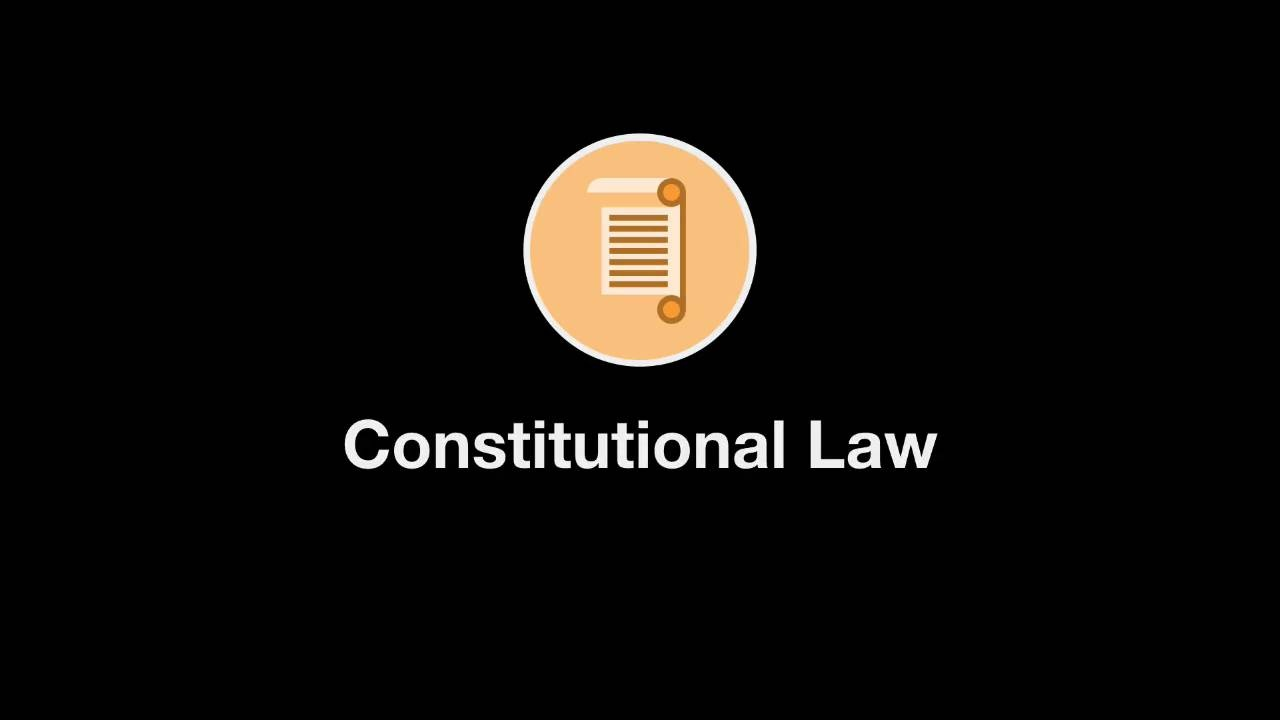 Welcome to Constitutional Law thumbnail