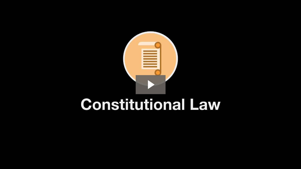 Welcome to Constitutional Law