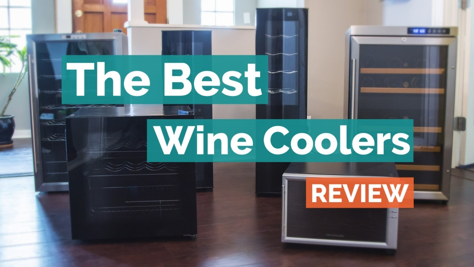 The Best Wine Coolers of 2018 - Your Best Digs