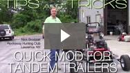 Rockaway Hunt Club: Quick Modification for Tandem Trailers