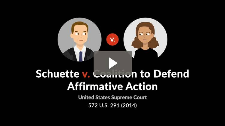 Schuette v. Coalition to Defend Affirmative Action