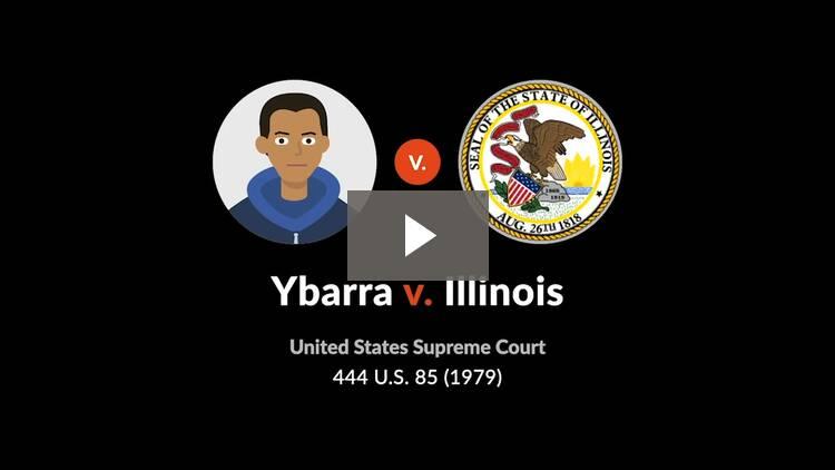 Ybarra v. Illinois