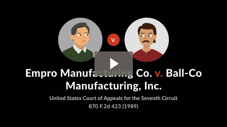 Empro Manufacturing Co. v. Ball-Co Manufacturing, Inc.