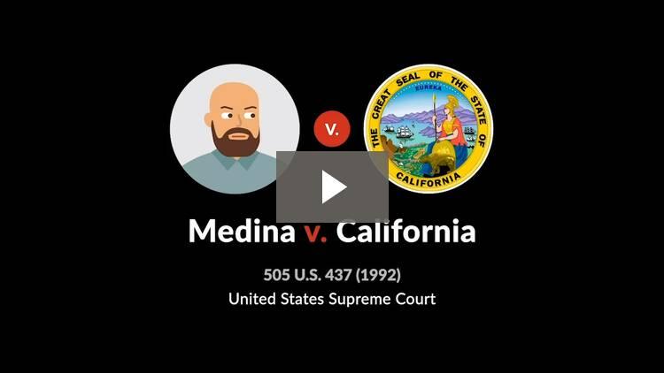 Medina v. California
