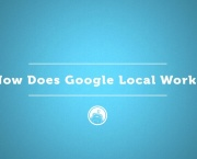 How Does Google Local Work?