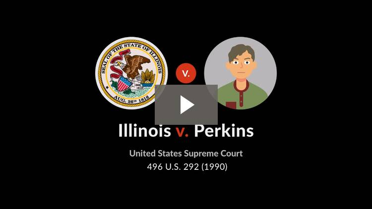 Illinois v. Perkins