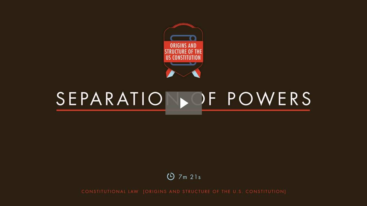Separation of Powers and Federalism