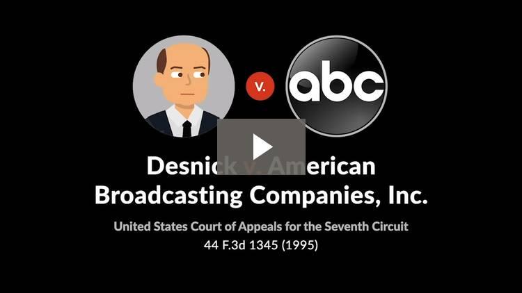 Desnick v. American Broadcasting Co., Inc.
