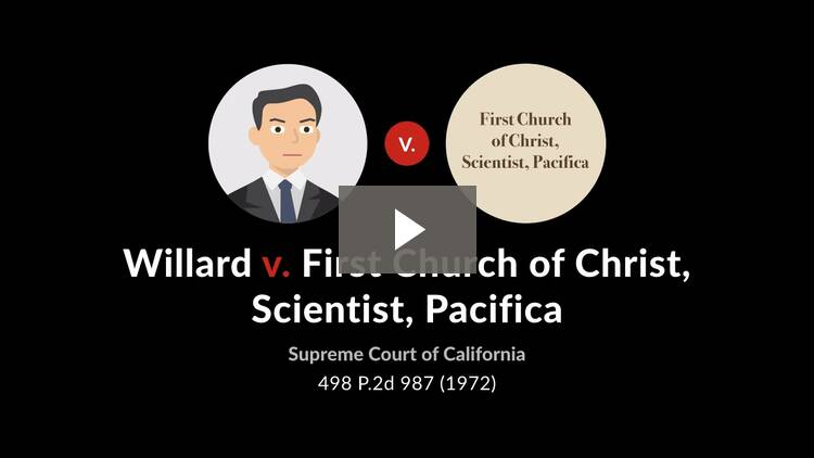 Willard v. First Church of Christ, Scientist, Pacifica