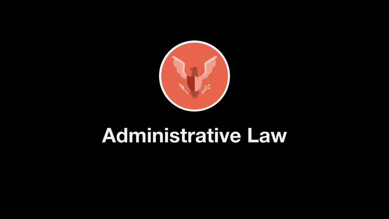 Welcome to Administrative Law thumbnail