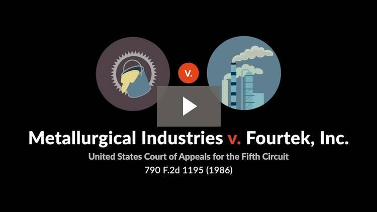 Metallurgical Industries Inc. v. Fourtek, Inc.
