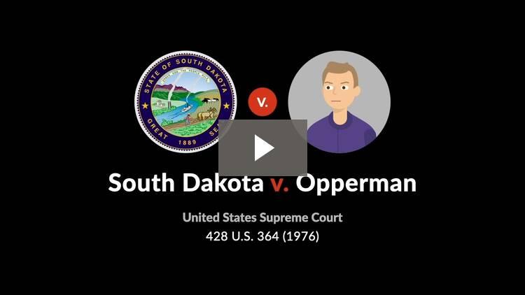 South Dakota v. Opperman