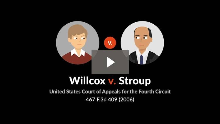Willcox v. Stroup