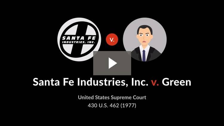 Santa Fe Industries, Inc. v. Green