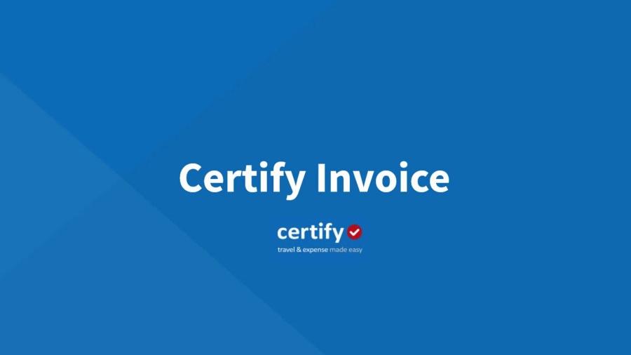 Certify Invoice