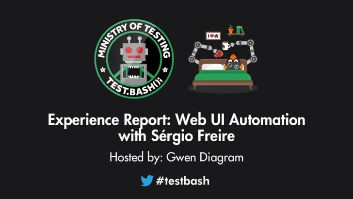 Experience Report: Web UI Automation - Sérgio Freire