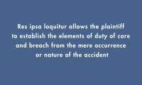 Negligence Per Se and Res Ipsa Loquitur  thumbnail