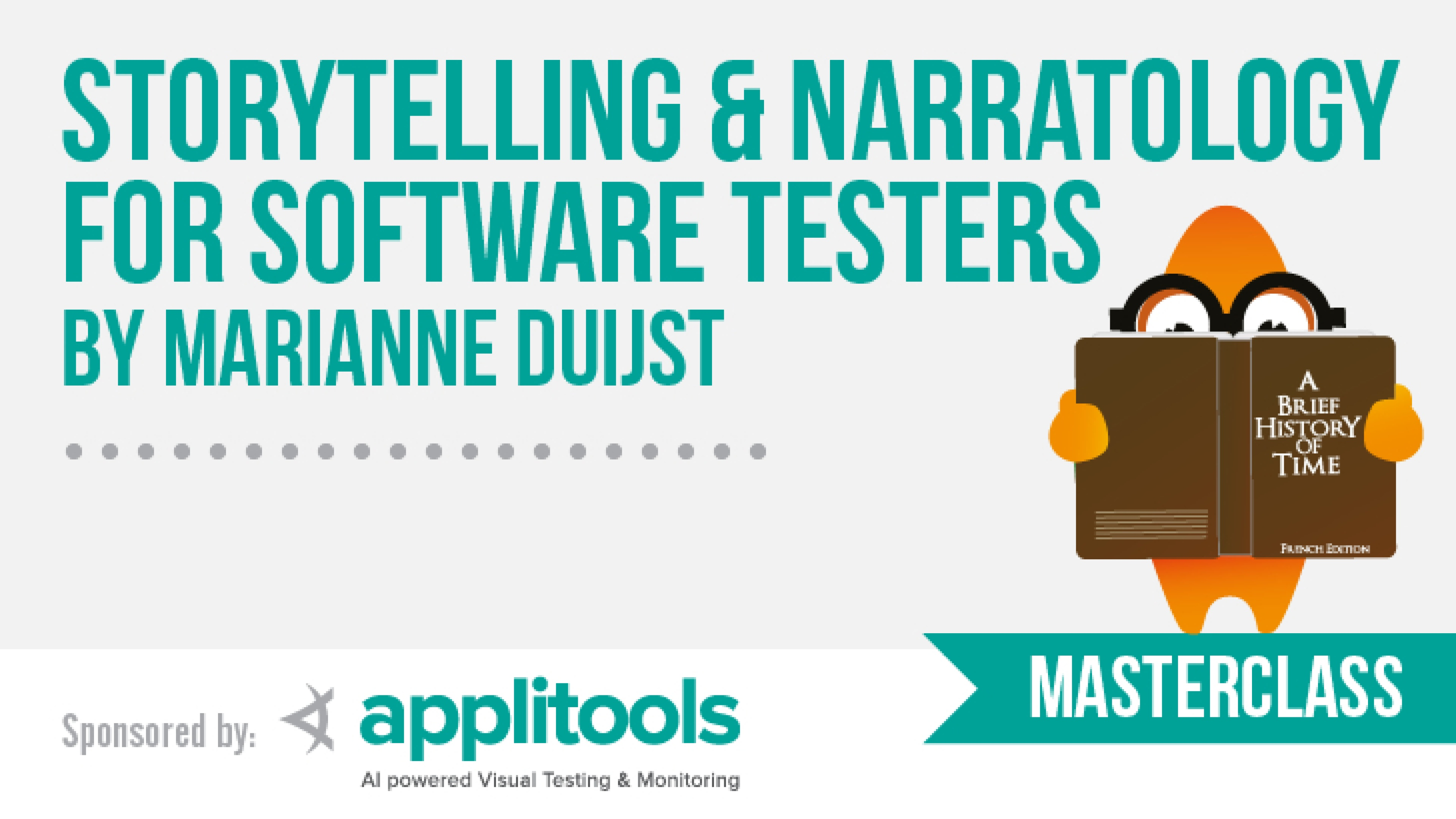 Storytelling & Narratology for Software Testers with Marianne Duijst