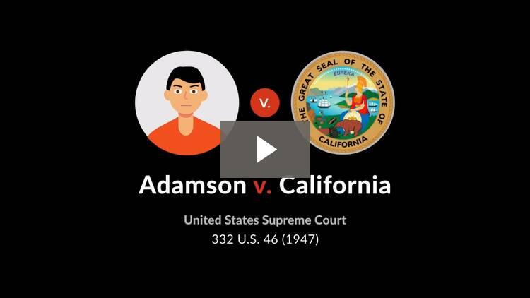 Adamson v. California