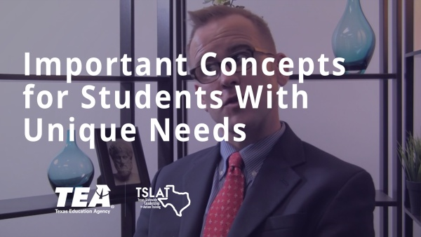Important Concepts for Students with Unique Needs