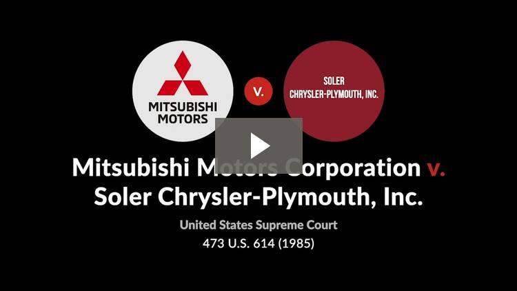Mitsubishi Motors Corporation v. Soler Chrysler-Plymouth, Inc.
