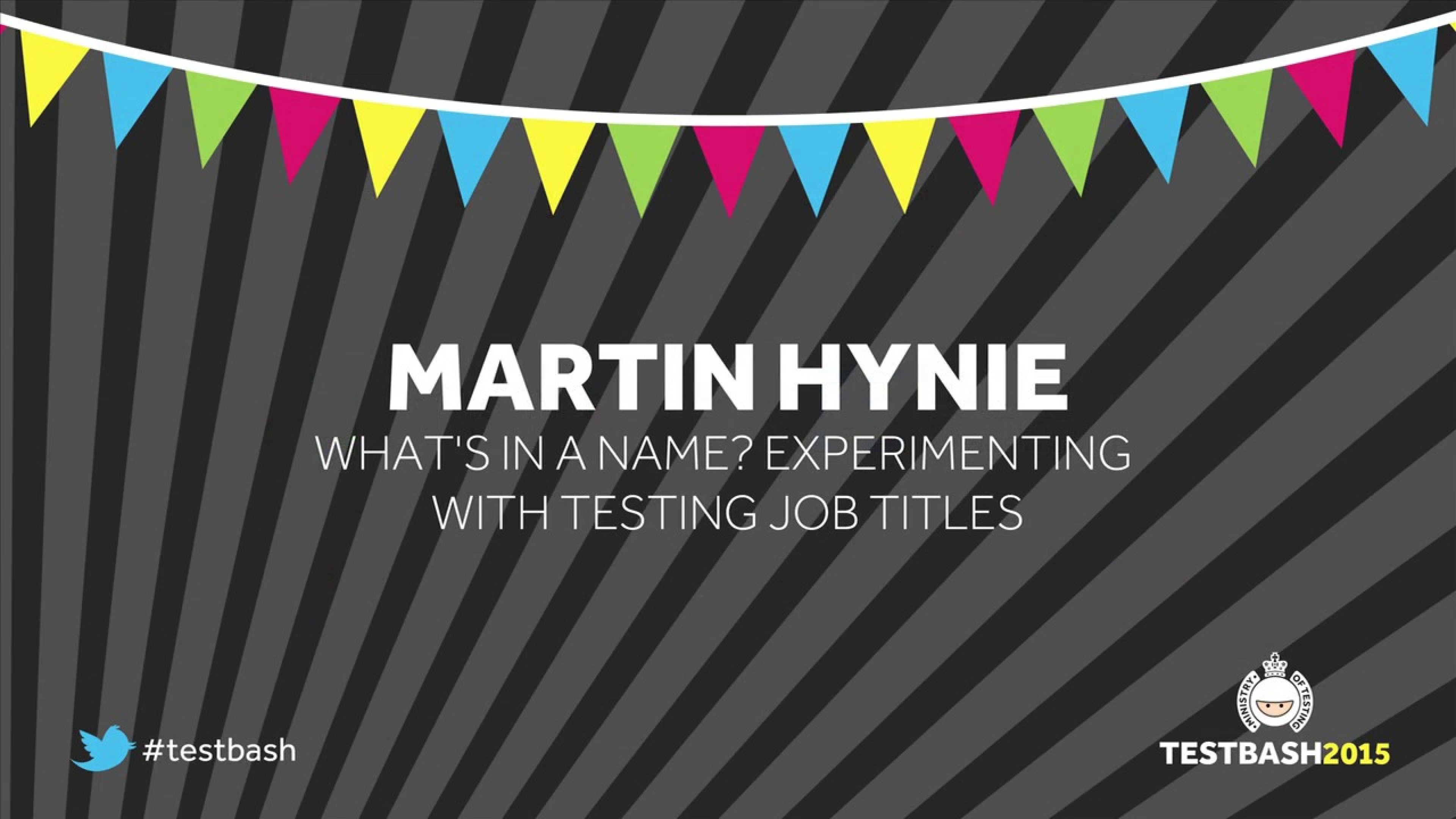 What's In a Name? Experimenting With Testing Job Titles - Martin Hynie