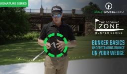 Bunker Basics: Understanding Bounce on Your Wedge