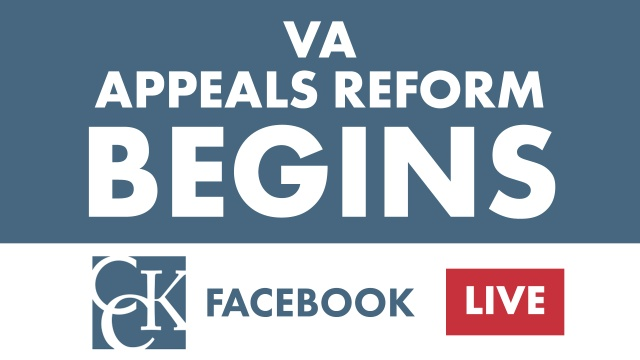 VA Appeals Reform is HERE (February 19, 2019)