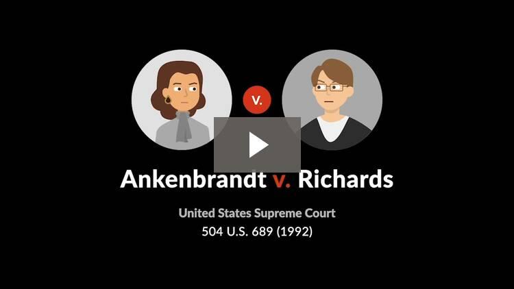 Ankenbrandt v. Richards