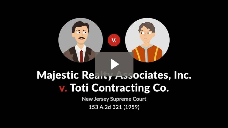 Majestic Realty Associates, Inc. v. Toti Contracting Co.
