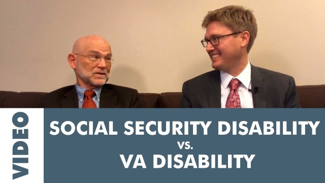 Social Security Disability (SSDI) vs. VA Disability Compensation – Video