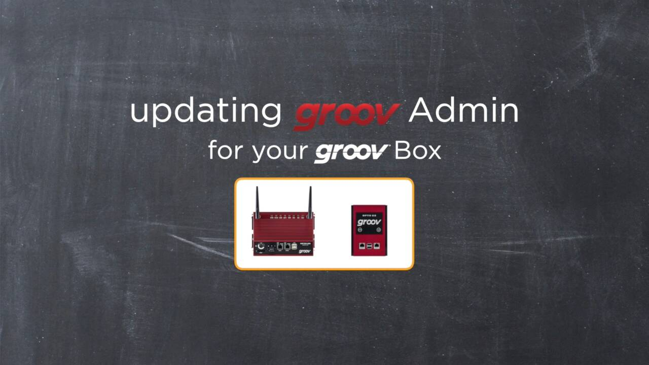 Updating groov Admin for your groov Box