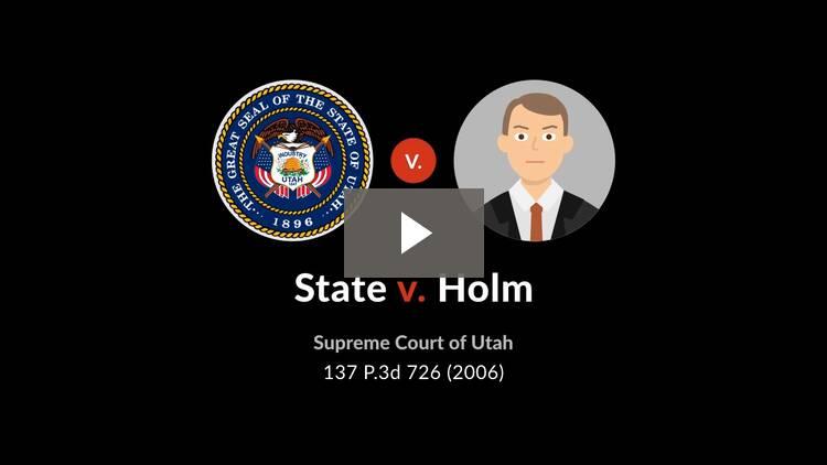 State v. Holm
