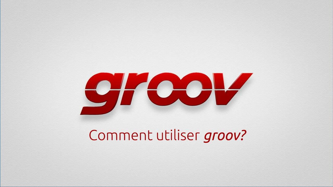 Comment utiliser groov?