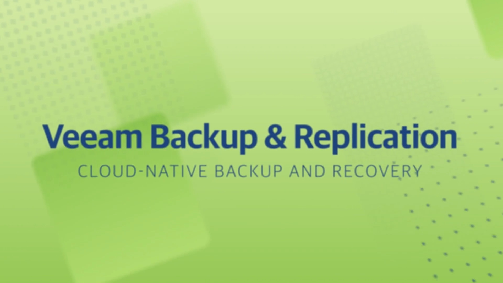 Product launch v11 - VBR - Cloud-Native Backup & Recovery