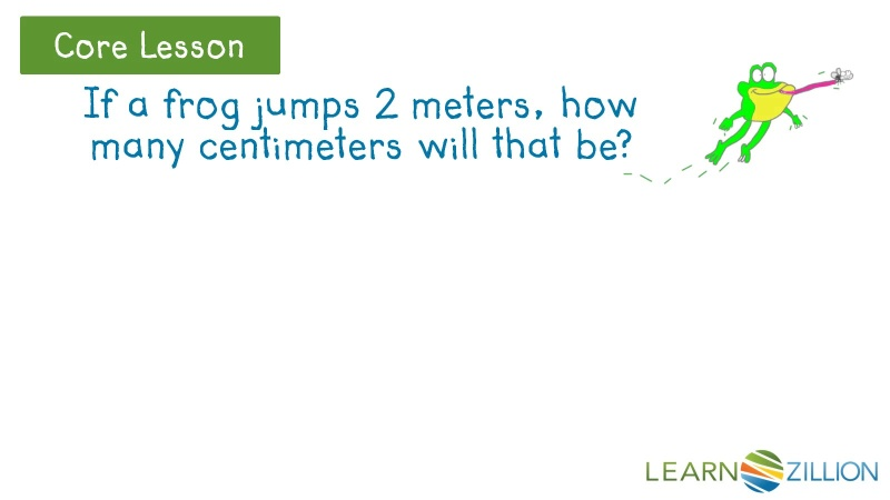 Compare And Convert Metric Units Of Length Learnzillion