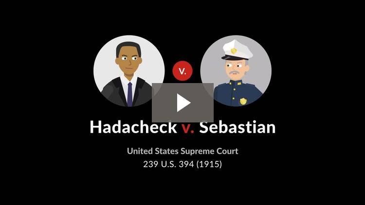 Hadacheck v. Sebastian